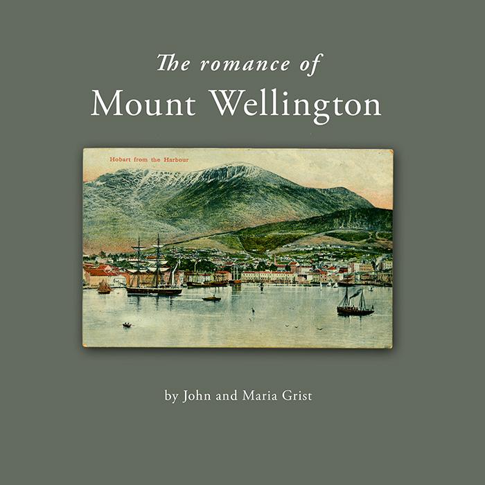 The Romance of Mount Wellington